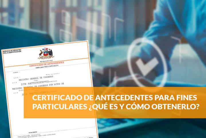 Certificado de antecedentes para fines particulares