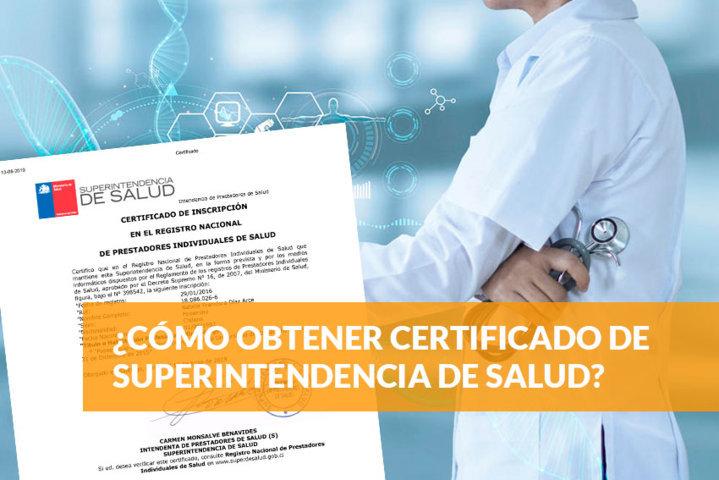 Cómo obtener certificado de Superintendencia de Salud