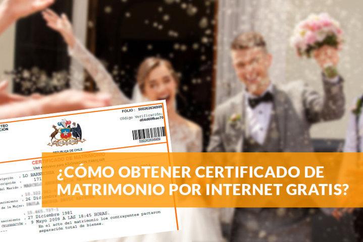 Cómo obtener certificado de matrimonio por internet gratis