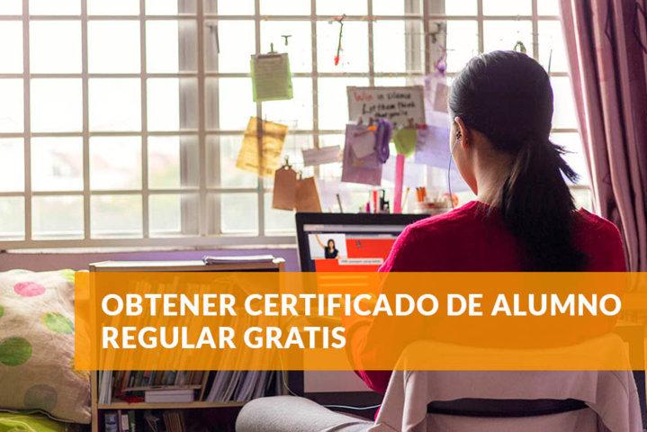 Obtener certificado de alumno regular gratis