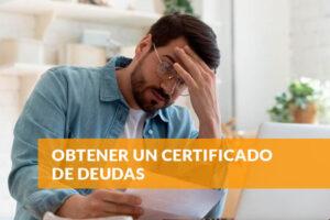 Obtener un certificado de deudas