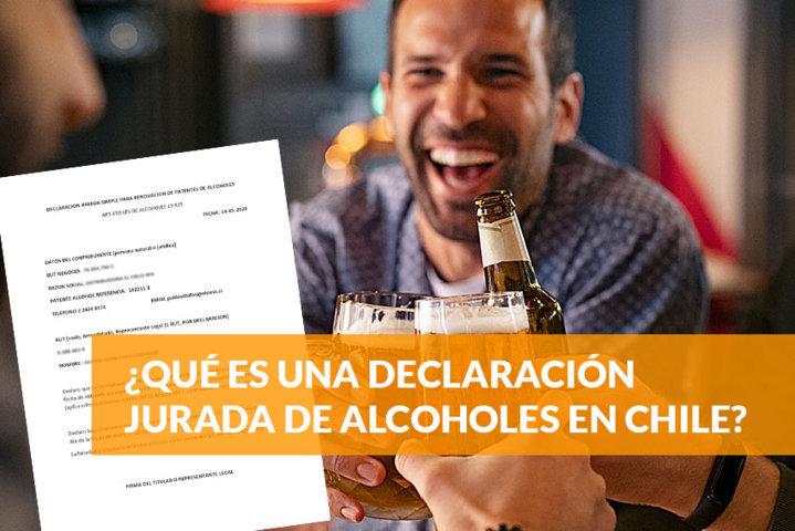 Qué es una declaración jurada de alcoholes en Chile