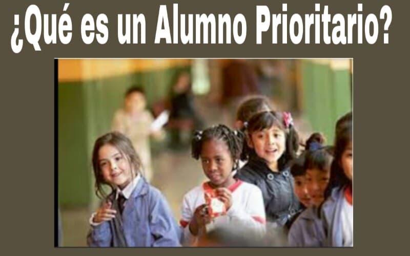 Qué es ser alumno prioritario