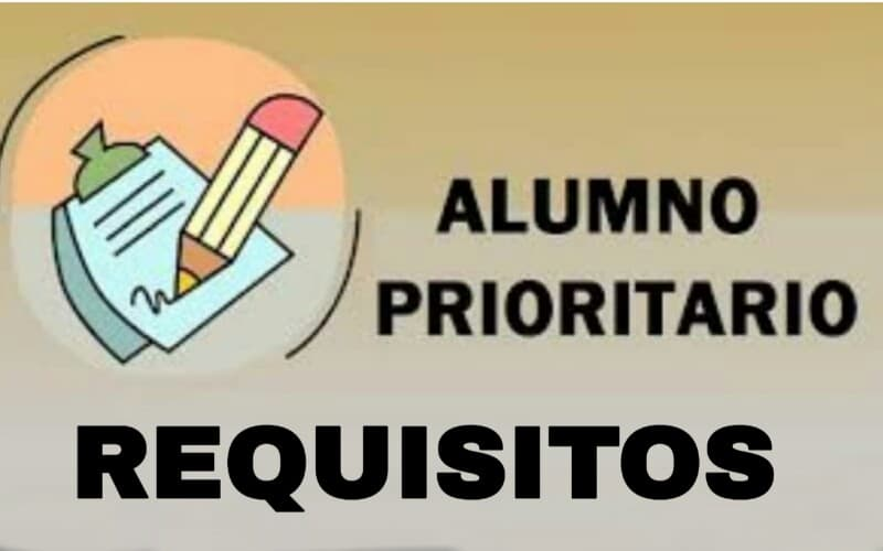 Requisitos para optar ser un alumno prioritario